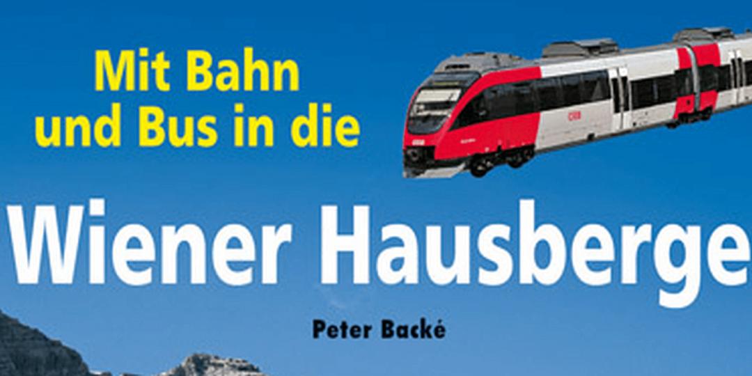 Buch: Mit Bahn und Bus in die Wiener Hausberge